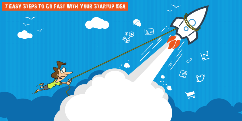 Jump-Start With Your Startup – The 7 Easy Steps